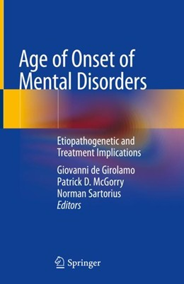 Abbildung von de Girolamo / McGorry | Age of Onset of Mental Disorders | 1. Auflage | 2018 | beck-shop.de