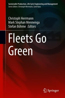 Abbildung von Herrmann / Mennenga / Böhme   Fleets Go Green   1st ed. 2018   2018