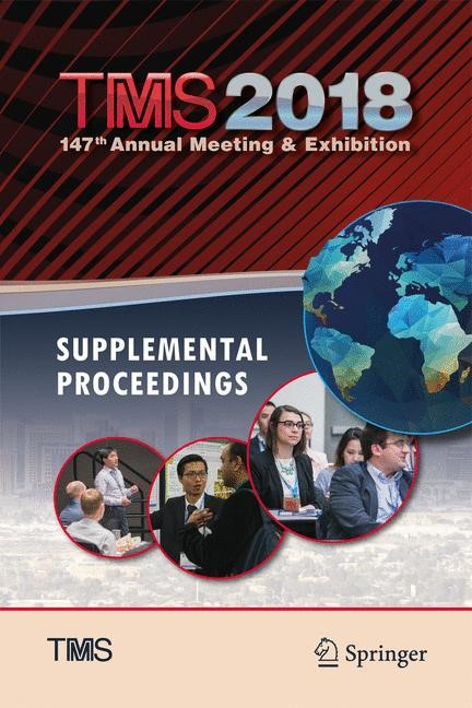 TMS 2018 147th Annual Meeting & Exhibition Supplemental Proceedings | & Materials Society | 1st ed. 2018, 2018 | Buch (Cover)