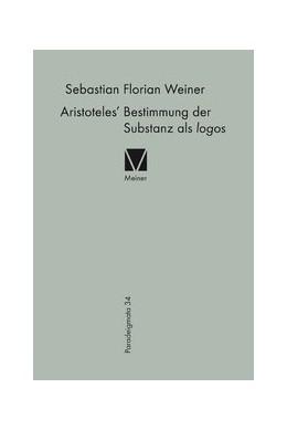 Abbildung von Weiner | Aristoteles' Bestimmung der Substanz als logos | 2016 | 34