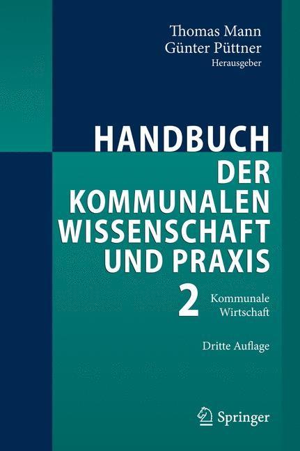 Handbuch der kommunalen Wissenschaft und Praxis | Mann / Püttner | 3., völlig neu bearbeitete Auflage, 2011 | Buch (Cover)