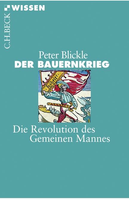 Cover: Peter Blickle, Der Bauernkrieg