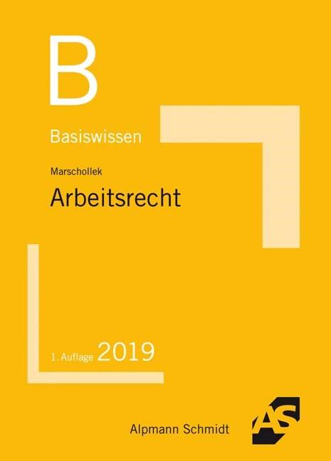 Basiswissen Arbeitsrecht | Marschollek, 2019 | Buch (Cover)