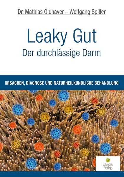 Leaky Gut - Der durchlässige Darm | Oldhaver / Spiller, 2015 | Buch (Cover)