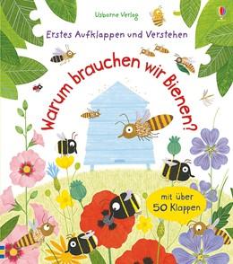 Abbildung von Daynes   Erstes Aufklappen und Verstehen: Warum brauchen wir Bienen?   1. Auflage   2018   beck-shop.de