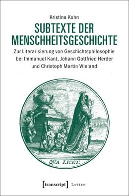 Abbildung von Kuhn   Subtexte der Menschheitsgeschichte   1. Auflage   2018   beck-shop.de