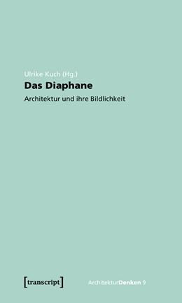 Abbildung von Kuch | Das Diaphane | 1. Auflage | 2020 | beck-shop.de