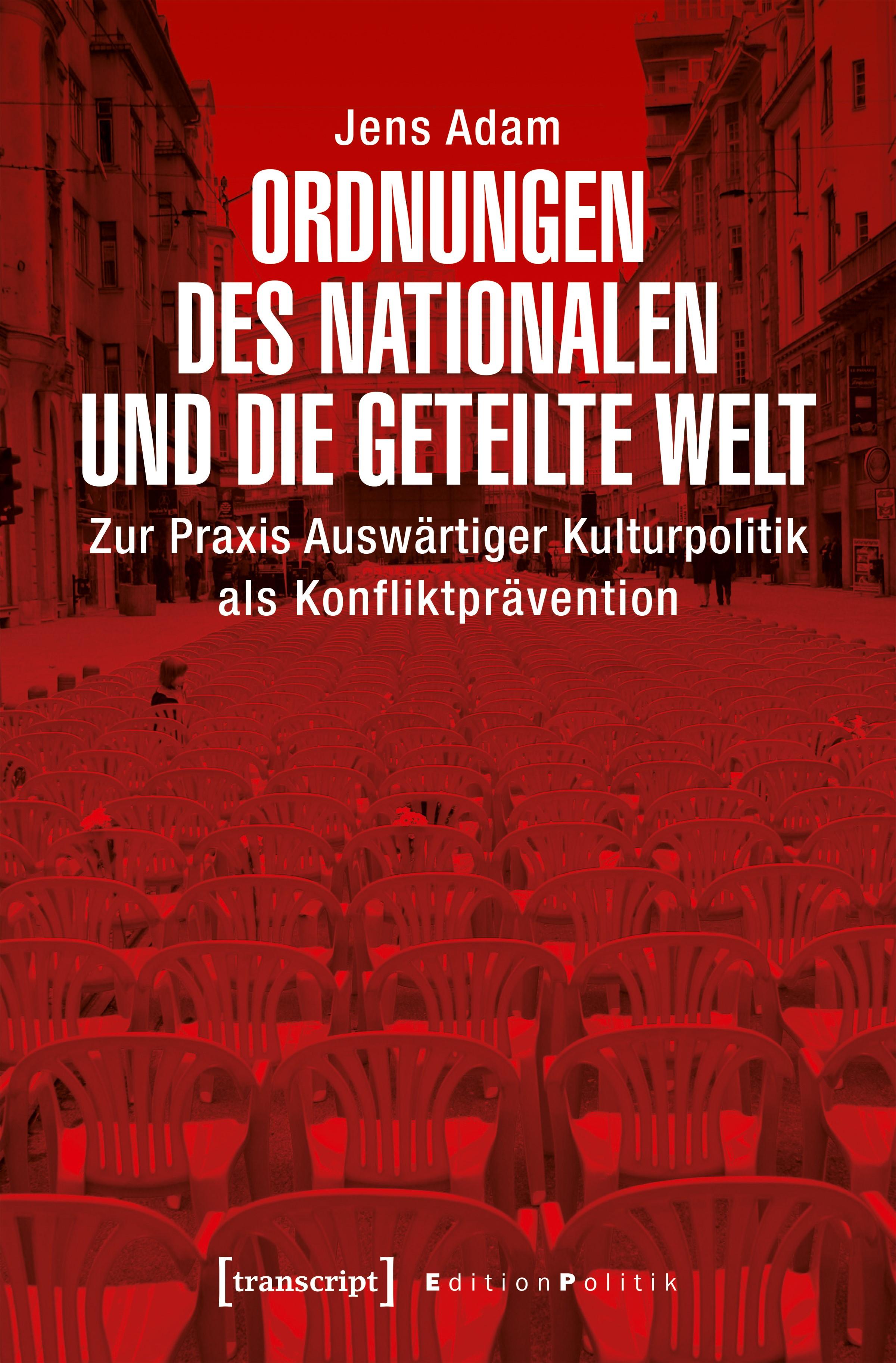 Ordnungen des Nationalen und die geteilte Welt | Adam, 2018 | Buch (Cover)