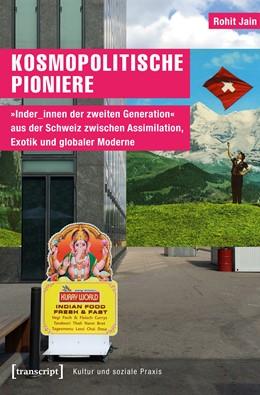 Abbildung von Jain | Kosmopolitische Pioniere | 1. Auflage | 2018 | beck-shop.de