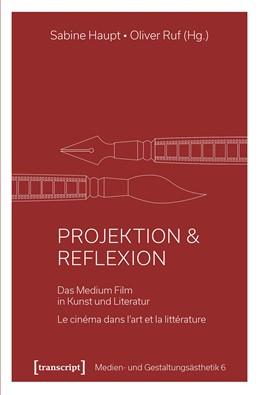 Abbildung von Haupt / Ruf | Projektion & Reflexion | 1. Auflage | 2018 | beck-shop.de
