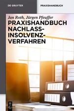 Praxishandbuch Nachlassinsolvenzverfahren | Roth / Pfeuffer | 2. Auflage, 2018 | Buch (Cover)