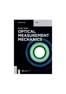 Abbildung von Wang | Optical Measurement Mechanics | 1. Auflage | 2018 | beck-shop.de