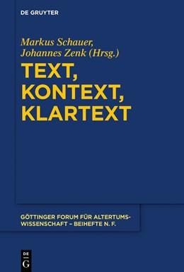 Abbildung von Schauer / Zenk | Text, Kontext, Klartext | 2018 | Festschrift für Niklas Holzber...