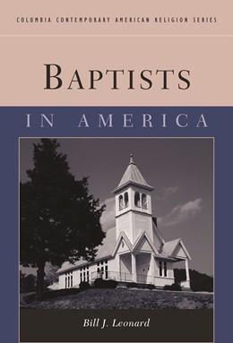 Abbildung von Leonard   Baptists in America   2007