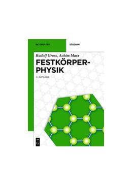Abbildung von Gross / Marx | Festkörperphysik | 3rd updated edition | 2018