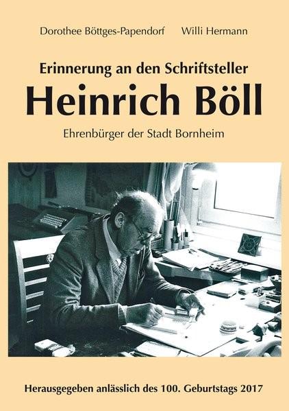 Abbildung von Böttges-Papendorf / Hermann | Erinnerung an den Schriftsteller Heinrich Böll | 2017