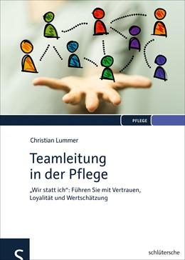 Abbildung von Lummer | Teamleitung in der Pflege | 1. Auflage | 2018 | beck-shop.de