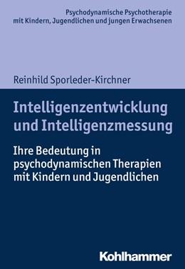 Abbildung von Sporleder-Kirchner   Intelligenzentwicklung und Intelligenzmessung   1. Auflage   2018   beck-shop.de
