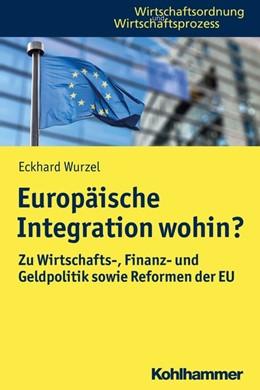 Abbildung von Wurzel   Europäische Integration wohin?   2019   Zu Wirtschafts-, Finanz- und G...
