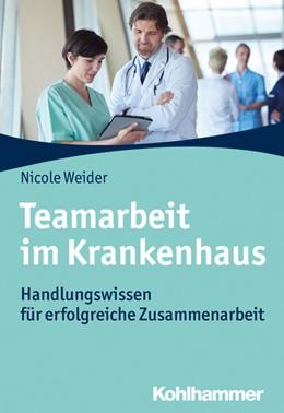 Abbildung von Weider   Teamarbeit im Krankenhaus   2020   Handlungswissen für erfolgreic...