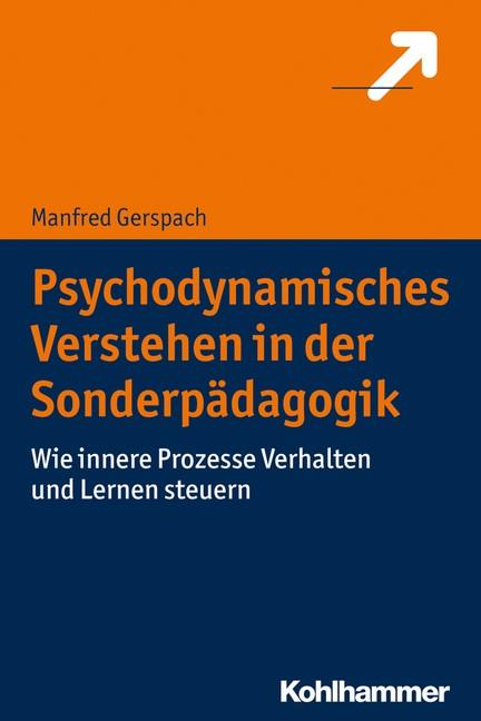 Abbildung von Gerspach | Psychodynamisches Verstehen in der Sonderpädagogik | 2018