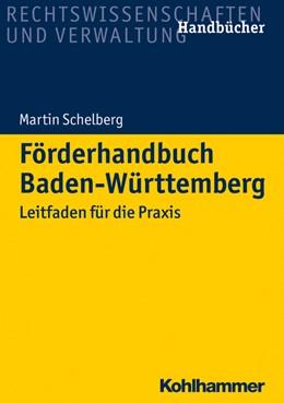 Abbildung von Schelberg | Förderhandbuch Baden-Württemberg | 2020 | Leitfaden für die Praxis