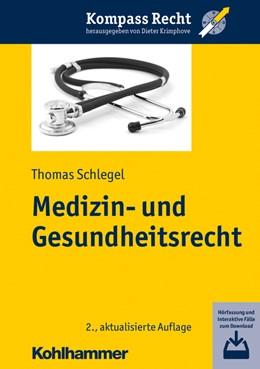 Abbildung von Schlegel | Medizin- und Gesundheitsrecht | 2., aktualisierte Auflage | 2020