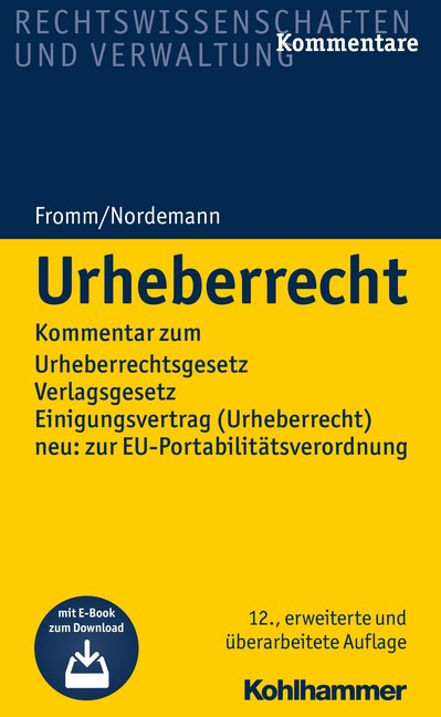 Urheberrecht | Fromm / Nordemann (Hrsg.) | 12., erweiterte und überarbeitete Auflage, 2018 (Cover)