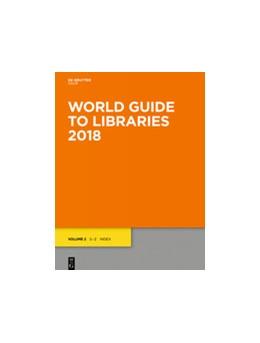 Abbildung von World Guide to Libraries 2018 | 33rd ed. | 2018 | eBookPlus