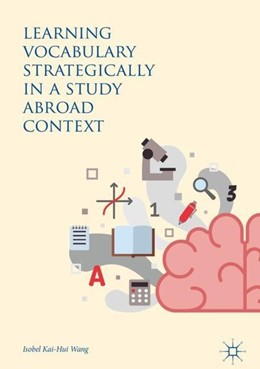 Abbildung von Wang | Learning Vocabulary Strategically in a Study Abroad Context | 1. Auflage | 2017 | beck-shop.de
