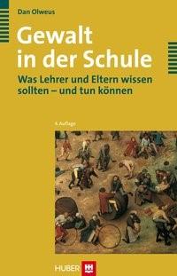 Gewalt in der Schule   Olweus, 2006   Buch (Cover)