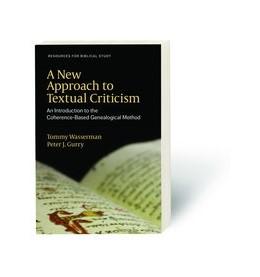 Abbildung von Wasserman / Gurry | A New Approach to Textual Criticism | 1. Auflage | 2017 | beck-shop.de