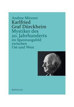 Abbildung von Mitzner | Karlfried Graf Dürckheim | 1. Auflage | 2018 | beck-shop.de