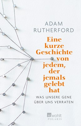 Abbildung von Rutherford | Eine kurze Geschichte von jedem, der jemals gelebt hat | 1. Auflage | 2018 | beck-shop.de