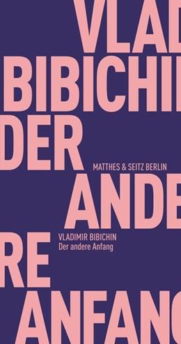 Abbildung von Bibichin / Michailowski | Der andere Anfang | 1. Auflage | 2020 | beck-shop.de