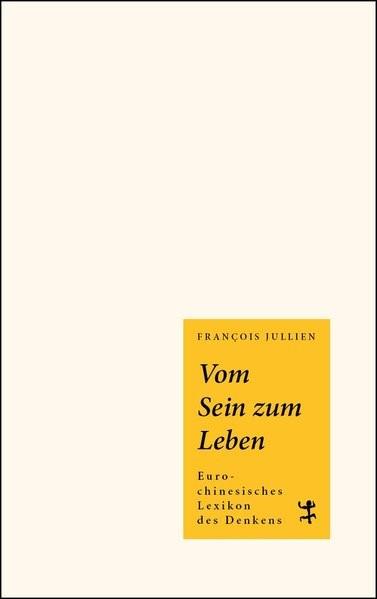 Vom Sein zum Leben | Jullien, 2018 | Buch (Cover)