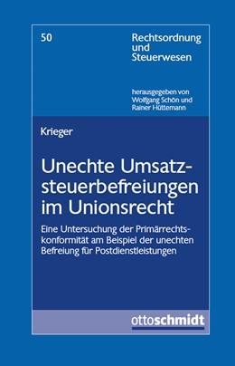 Abbildung von Krieger | Unechte Umsatzsteuerbefreiungen im Unionsrecht | 2017 | Eine Untersuchung der Primärre...