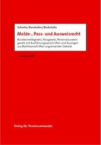 Melde-, Pass- und Ausweisrecht | Schmitz / Bornhofen / Bockstette, 2018 | Buch (Cover)