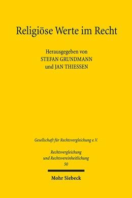 Abbildung von Grundmann / Thiessen | Religiöse Werte im Recht | 1. Auflage | 2017 | beck-shop.de