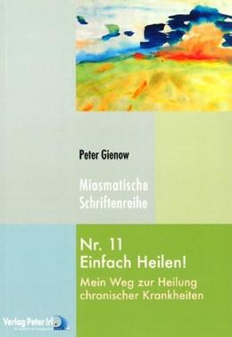 Abbildung von Gienow | Einfach heilen! | 2008