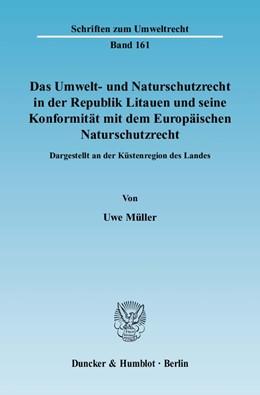 Abbildung von Müller | Das Umwelt- und Naturschutzrecht in der Republik Litauen und seine Konformität mit dem Europäischen Naturschutzrecht | 2008 | Dargestellt an der Küstenregio... | 161