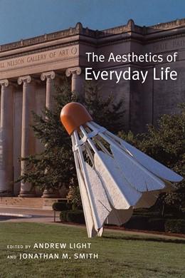 Abbildung von Light / Smith | The Aesthetics of Everyday Life | 2005