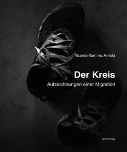 Abbildung von Ramírez Arriola / Löding | Der Kreis | 1. Auflage | 2017 | beck-shop.de