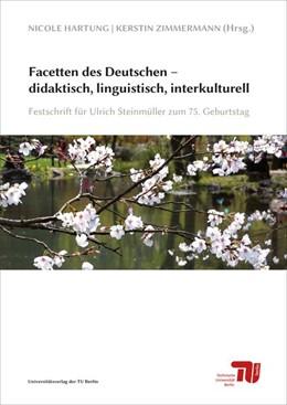 Abbildung von Hartung / Zimmermann | Facetten des Deutschen - didaktisch, linguistisch, interkulturell | 1. Auflage | 2017 | beck-shop.de
