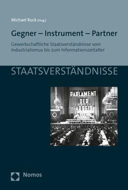 Abbildung von Ruck   Gegner - Instrument - Partner   1. Auflage   2017   106   beck-shop.de