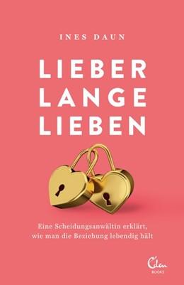 Abbildung von Daun | Lieber lange lieben | 1. Auflage | 2018 | beck-shop.de
