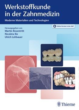 Abbildung von Rosentritt / Ilie   Werkstoffkunde in der Zahnmedizin   1. Auflage   2018   beck-shop.de