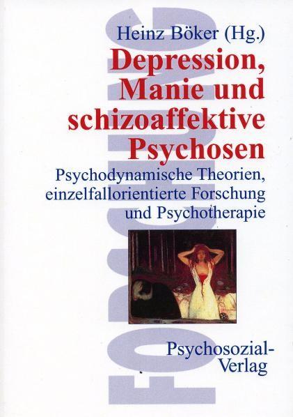 Abbildung von Böker | Depression, Manie und schizoaffektive Psychosen | 2., Aufl. | 2000
