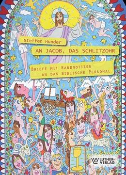 Abbildung von Hunder | An Jakob, das Schlitzohr | 1. Auflage | 2017 | beck-shop.de