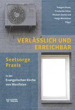 Abbildung von Roser / Rüter | Verlässlich und erreichbar | 1. Auflage | 2017 | beck-shop.de